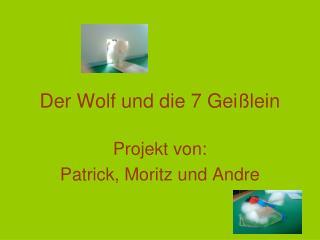 Der Wolf und die 7 Geißlein