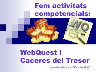 WebQuest i  Caceres del Tresor