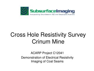 Cross Hole Resistivity Survey Crinum Mine