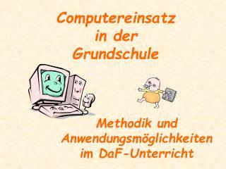 Computereinsatz in der Grundschule