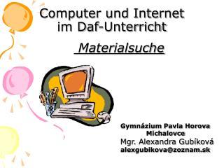 Computer und Internet  im Daf-Unterricht