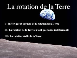 La rotation de la Terre