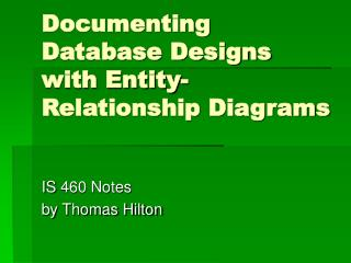 Documenting Database Designs with Entity-Relationship Diagrams