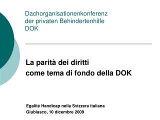 Dachorganisationenkonferenz der privaten Behindertenhilfe  DOK
