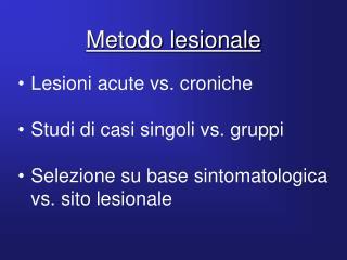Metodo lesionale
