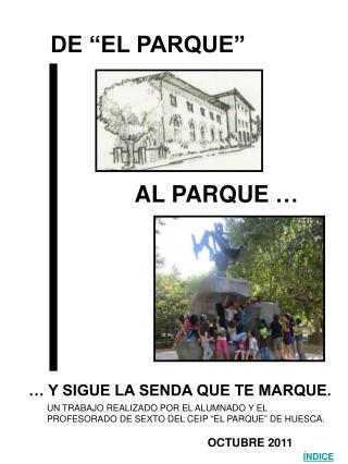 """DE """"EL PARQUE"""""""