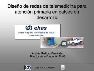 Diseño de redes de telemedicina para atención primaria en países en desarrollo
