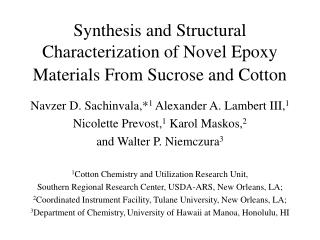 Synthesis and Structural Characterization of Novel Epoxy Materials From Sucrose and Cotton
