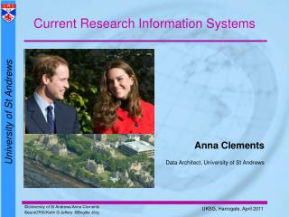 Anna Clements Data Architect, University of St Andrews