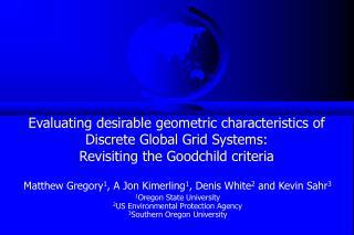 Matthew Gregory 1 , A Jon Kimerling 1 , Denis White 2  and Kevin Sahr 3