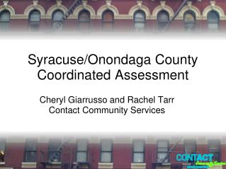 Syracuse/Onondaga County Coordinated Assessment