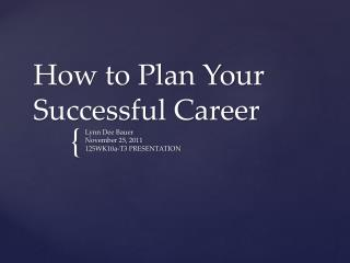 How to Plan Your Successful Career