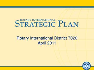 Rotary International District 7020 April 2011