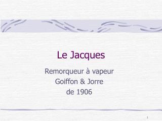 Le Jacques