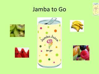 Jamba to Go