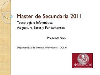Master  de Secundaria 2011