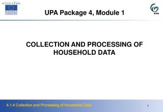 UPA Package 4, Module 1