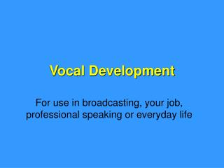 Vocal Development