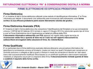 """FATTURAZIONE ELETTRONICA """"PA"""" & CONSERVAZIONE DIGITALE A NORMA"""
