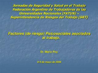 Jornadas de Seguridad y Salud en el Trabajo Federaci n Argentina de Trabajadores de las Universidades Nacionales FATUN