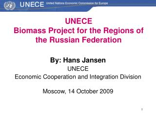 UNECE  Biomass Project for the Regions of the Russian Federation