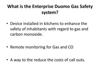 What is the Enterprise Duomo Gas Safety system?