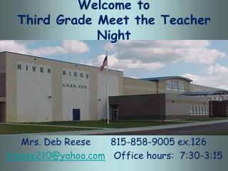 Welcome to  Third Grade Meet the Teacher Night