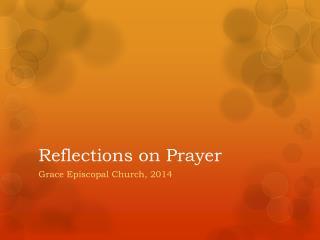 Reflections on Prayer