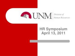 HR Symposium April 13, 2011