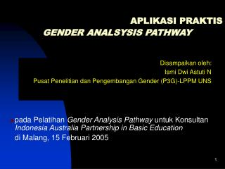APLIKASI PRAKTIS  GENDER ANALSYSIS PATHWAY