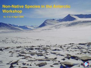 Non-Native Species in the Antarctic Workshop