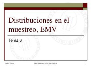Distribuciones en el muestreo, EMV