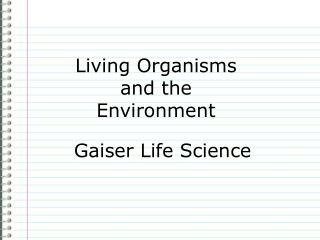 Living Organisms and the Environment