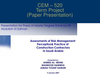 Presentation for Thesis of Master Degree Done by Ali Abdullah Al Salman