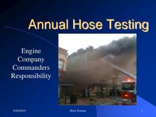 Annual Hose Testing