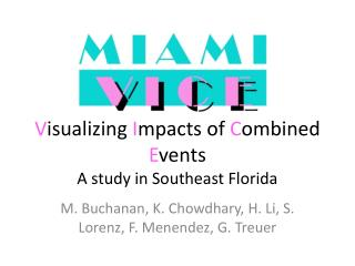 V isualizing  I mpacts of  C ombined  E vents A study in Southeast Florida