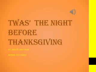 TWAS'  THE NIGHT BEFORE THANKSGIVING