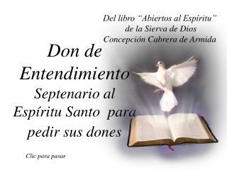 Don de Entendimiento Septenario al Espíritu Santo  para pedir sus dones