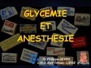 GLYCEMIE  ET ANESTHESIE