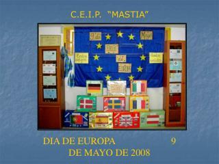 """C.E.I.P.  """"MASTIA"""""""