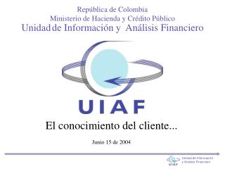 Unidad de Informaci�n y  An�lisis Financiero