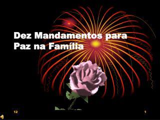 Dez Mandamentos para Paz na Família