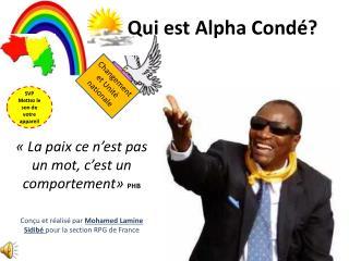 Qui est Alpha Cond�?