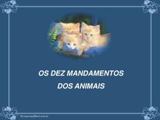 OS DEZ MANDAMENTOS DOS ANIMAIS