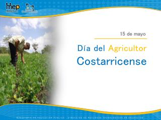 D�a del  Agricultor  Costarricense