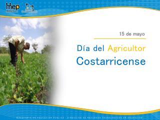 Día del  Agricultor  Costarricense