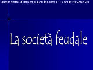 La societ  feudale
