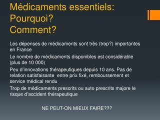 Médicaments essentiels: Pourquoi? Comment?