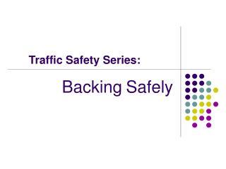 Traffic Safety Series: