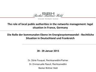 Dr. D�rte Fouquet, Rechtsanw�ltin/Partner  Dr.�Emmanuelle�Raoult,�Rechtsanw�ltin